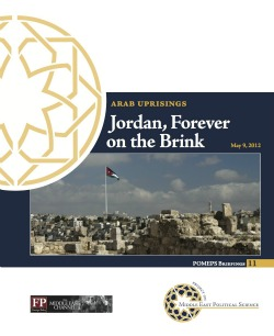 Arab Uprisings: Jordan, Forever on the Brink