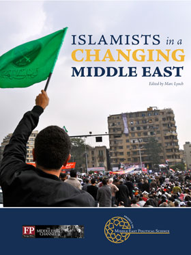 Islamists in a Changing Middle East