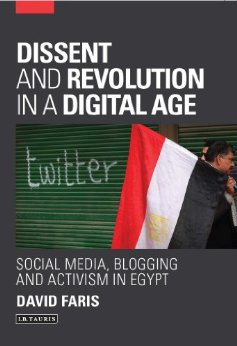 """Dissent and Revolution in a Digital Age"" –  A Conversation with David Faris"