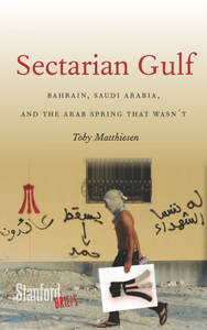 """Sectarian Gulf"" – A Conversation with Toby Matthiesen"