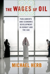 """""""The Wages of Oil: Parliaments and Economic Development in Kuwait and the UAE"""" -- A Conversation with Michael Herb @ Elliott School of International Affairs, Lindner Family Commons, Room 602 