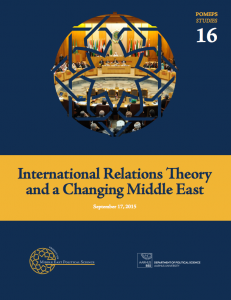 International Relations Theory and a Changing Middle East