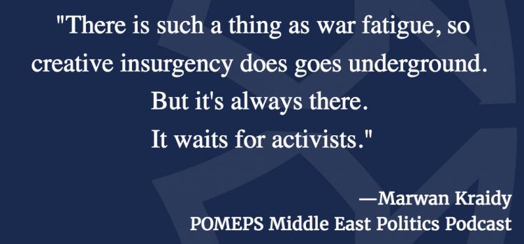 Creativity and the Arab Uprisings: A conversation with Marwan Kraidy