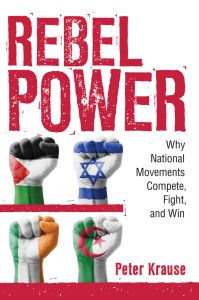 Rebel Power: A book event with Peter Krause @ Elliott School for International Affairs, Lindner Family Commons | Washington | District of Columbia | United States