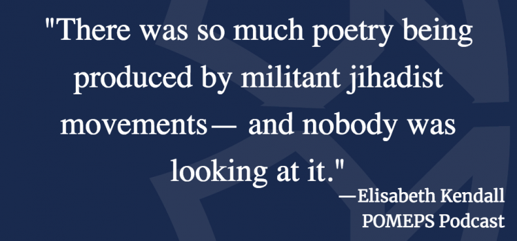 Jihadist Poetry: A Conversation with Elisabeth Kendall