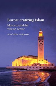 A book talk with Ann Wainscott on Bureaucratizing Islam: Morocco and the War on Terror @ The Elliott School for International Affairs, Room 505 | Washington | District of Columbia | United States