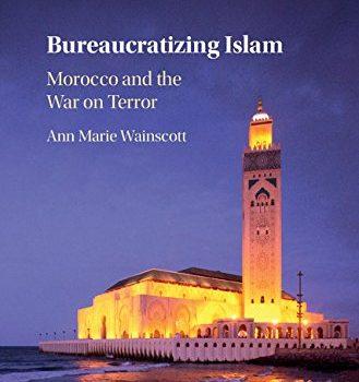 Bureaucratizing Islam: A Conversation with Ann Marie Wainscott