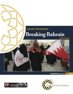 Arab Uprisings: Breaking Bahrain