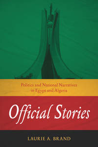 Brand: Politics and National Narratives in Egypt and Algeria