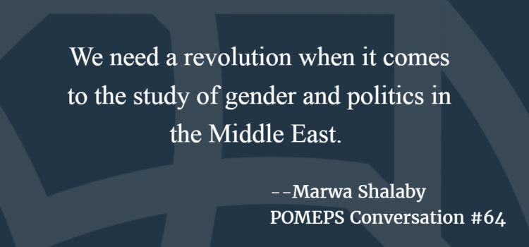 POMEPS Conversation 64: Marwa Shalaby