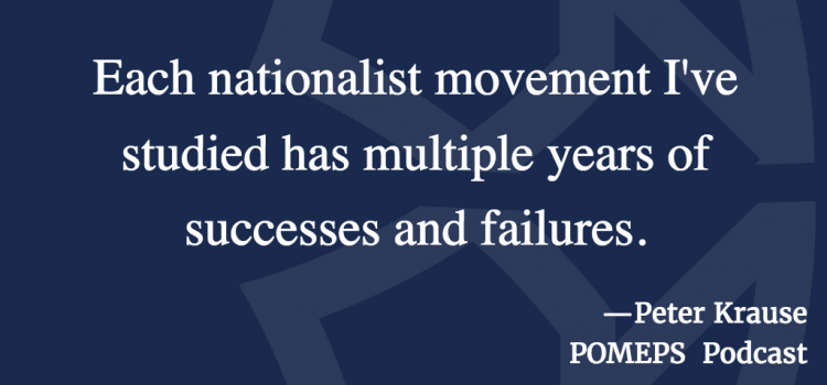 National Movements in the Middle East: A Conversation with Peter Krause