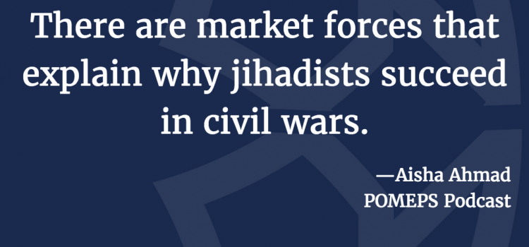 Black Markets and Islamist Power: A Conversation with Aisha Ahmad