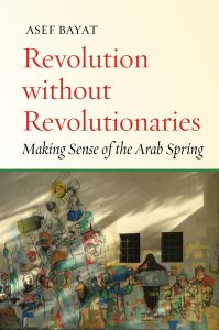 Revolution without Revolutionaries: A book discussion with Asef Bayat @ Elliott School for International Affairs, Linder Family Commons, Room 602 | Washington | District of Columbia | United States