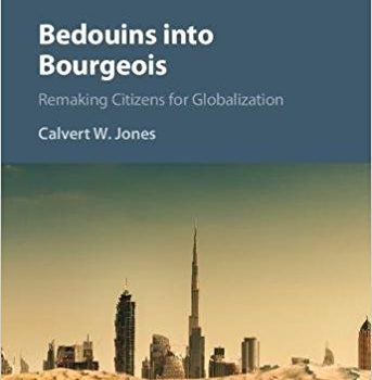 Bedouins into Bourgeois: A Conversation with Calvert W. Jones