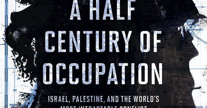 A Half Century of Occupation: A Conversation with Gershon Shafir