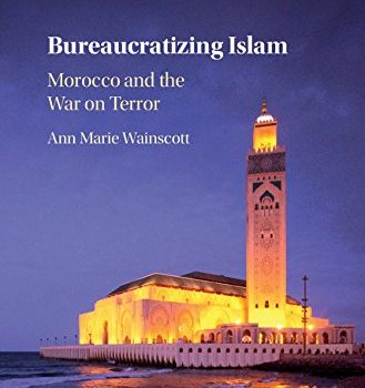 Bureaucratizing Islam: A Conversation with Ann Marie Wainscott