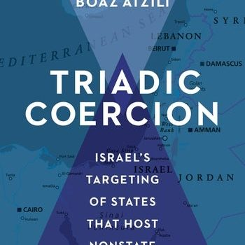 Israel and Nonstate Actors: A conversation with Wendy Pearlman and Boaz Atzili