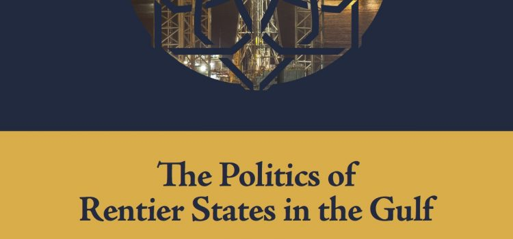 POMEPS Studies 33: The Politics of Rentier States in the Gulf