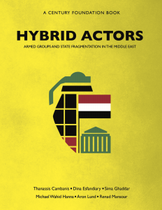 Report Launch — Hybrid Actors: Armed Groups and State Fragmentation in the Middle East @ Elliott School of International Affairs, Lindner Commons, Room 602